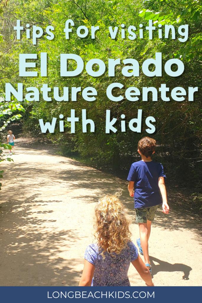 Tips for visiting El Dorado Nature Center with kids, from LongBeachKids.com
