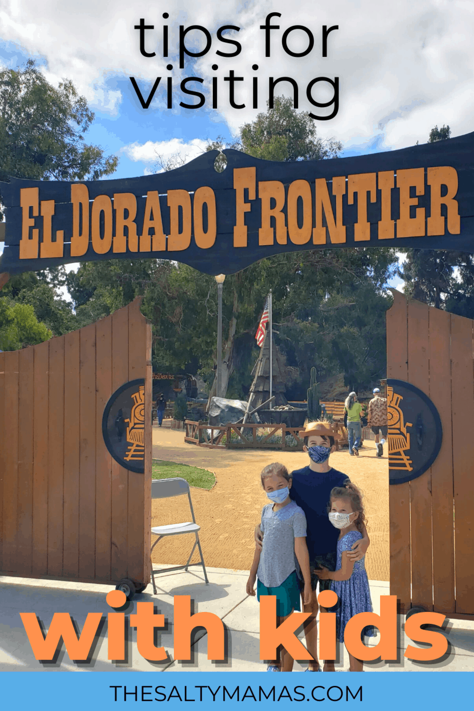 Tips for Visiting El Dorado Frontier with kids, by LongBeachKids.com