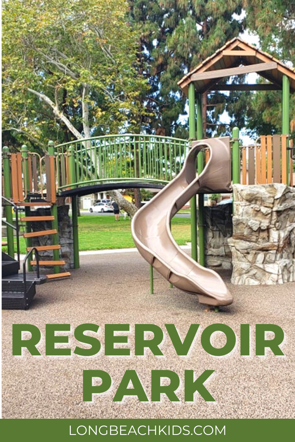 Looking for a great park, with lots of climbing and NO SAND? Then Reservoir Park is for you!